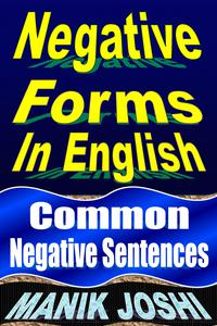 Negative Forms in English: Common Negative Sentences