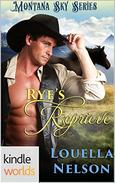 Montana Sky: Rye's Reprieve (Kindle Worlds)