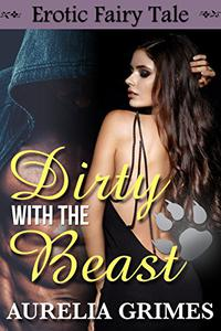 Dirty with the Beast