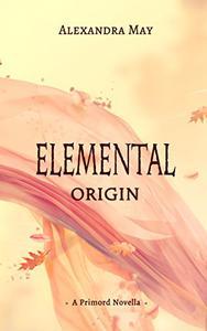 Elemental: Origin