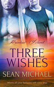 Three Wishes: (A Gay Romance Novel)