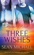 Three Wishes: (A Gay Romance Novel)