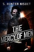 The Mercy of Men: Book 2 of the Saint Flaherty series