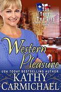 Western Pleasure (A Novella) - Prequel: A Western Romantic Comedy