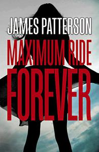 Maximum Ride Forever: