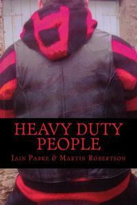 Heavy Duty People