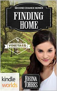 St. Helena Vineyard Series: Finding Home (Kindle Worlds)