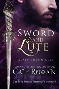 Sword and Lute: A Fantasy Romance Novelette