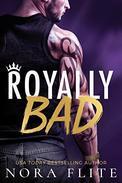 Royally Bad
