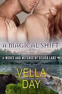 A Magical Shift: A Hot Paranormal Fantasy Saga with Witches, Werewolves, and Werebears
