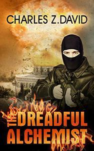 The Dreadful Alchemist: A Thrilling Espionage Novel