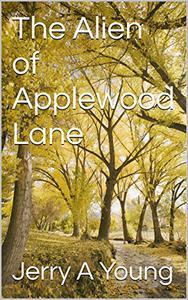 The Alien of Applewood Lane