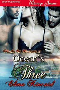 Ocean's Three [Made In Heaven 2]