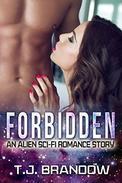 Forbidden: An Alien Sci-Fi Romance Story