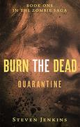 Burn The Dead: Quarantine