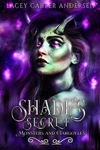 Shade's Secret: A Reverse Harem Romance