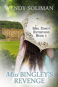 Miss Bingley's Revenge