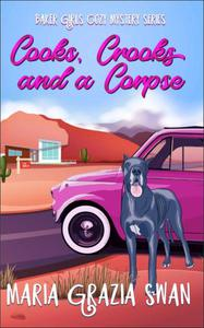 Cooks, Crooks and a Corpse (Baker Girls Cozy Mystery, #1)