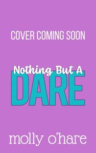 Nothing But a Dare