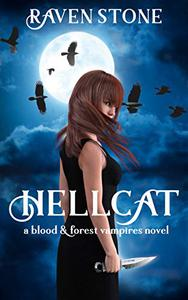 Hellcat: A Blood and Forest Vampires Novel
