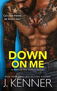 Down On Me: Reece and Jenna