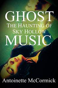 Ghost Music: The Haunting of Sky Hollow