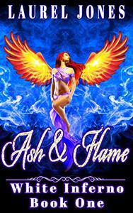 Ash and Flame