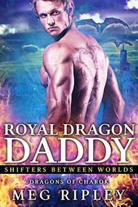 Royal Dragon Daddy