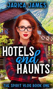 Haunts and Hotels