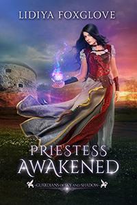 Priestess Awakened: A Reverse Harem Fantasy