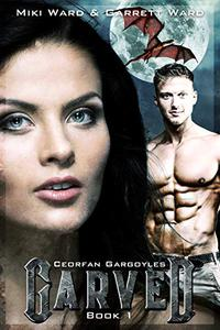 Carved: Book One of The Ceorfan Gargoyles Series