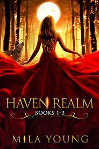 Haven Realm, Book 1-3: A Fairy Tale Retelling, Reverse Harem