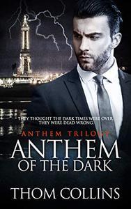 Anthem of the Dark