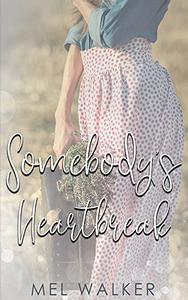Somebody's Heartbreak: A Novella