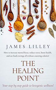 THE HEALING POINT: Discover what's secretly making you and your loved ones sick.  Insightful, Informative, and Compelling!!!