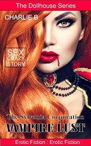 The Sylvania Corporation, Vampire Lust