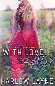 With Love, Alex (Fairlane Series #0.5): Hollywood Romance