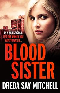 Blood Sister: Flesh and Blood Trilogy Book One