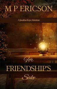 For Friendship's Sake
