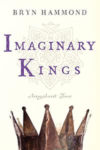 Imaginary Kings