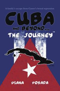 Cuba and Beyond...The Journey