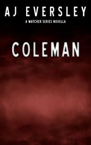Coleman: A Watcher Series Mini Novella