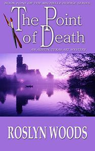 The Point of Death: An Austin, Texas Art Mystery
