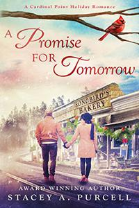 A Promise For Tomorrow: A Cardinal Point Holiday Romance