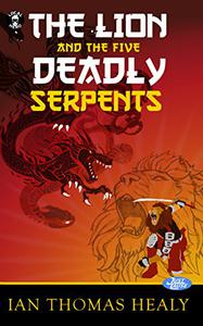 The Lion and the Five Deadly Serpents
