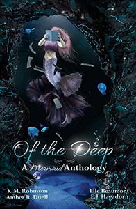 Of The Deep Mermaid Anthology