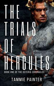 The Trials of Hercules: Book One of The Osteria Chronicles