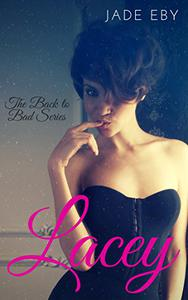 Lacey: The Back to Bad Series