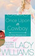 Once Upon a Cowboy: contemporary fairy tale romance