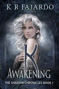 K: The Awakening